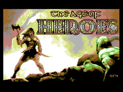 The Age of Heroes - C64